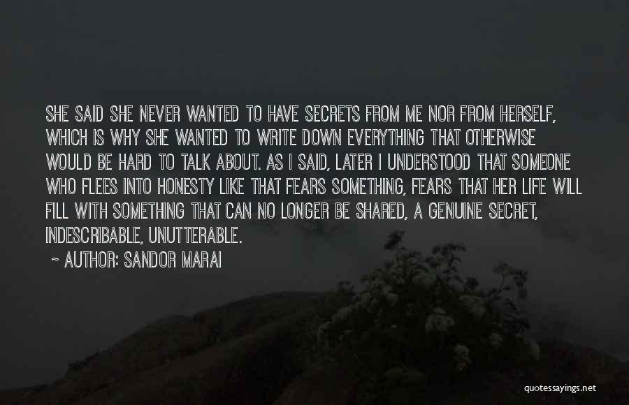 Wanted To Talk Quotes By Sandor Marai