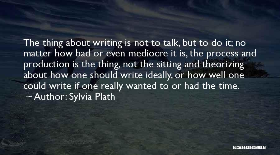 Wanted To Talk Quotes By Sylvia Plath