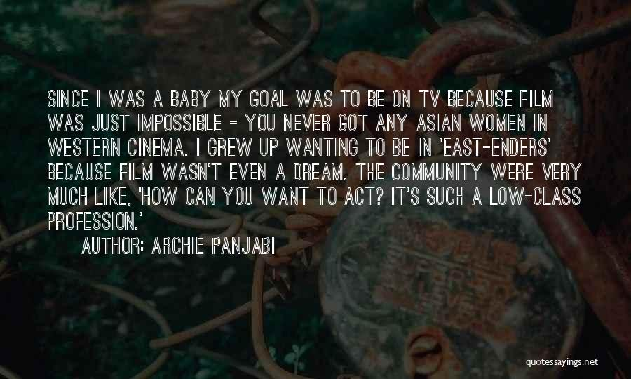 Wanting A Baby Quotes By Archie Panjabi