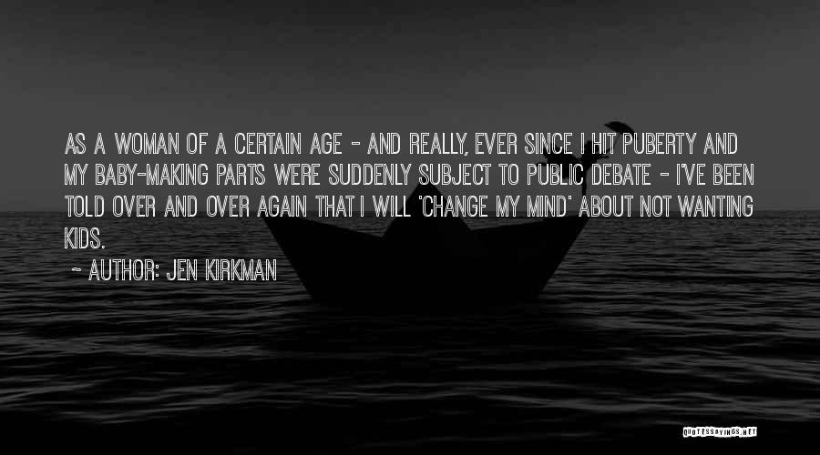 Wanting A Baby Quotes By Jen Kirkman