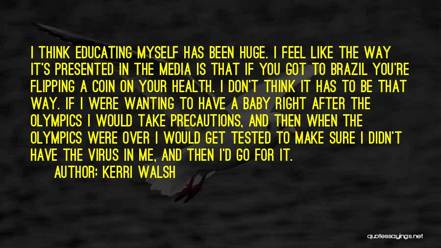 Wanting A Baby Quotes By Kerri Walsh