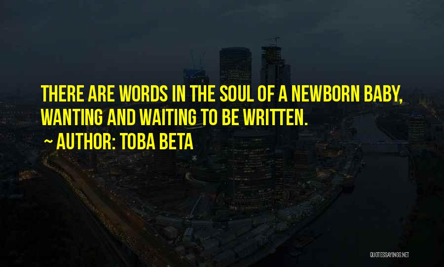 Wanting A Baby Quotes By Toba Beta