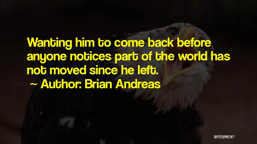 Wanting Love Back Quotes By Brian Andreas