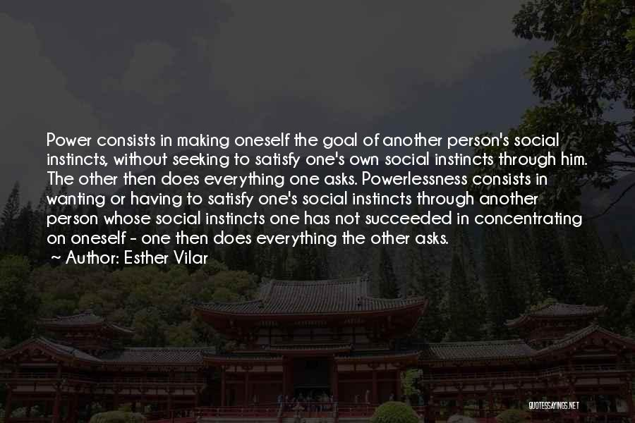 Wanting One Person Quotes By Esther Vilar