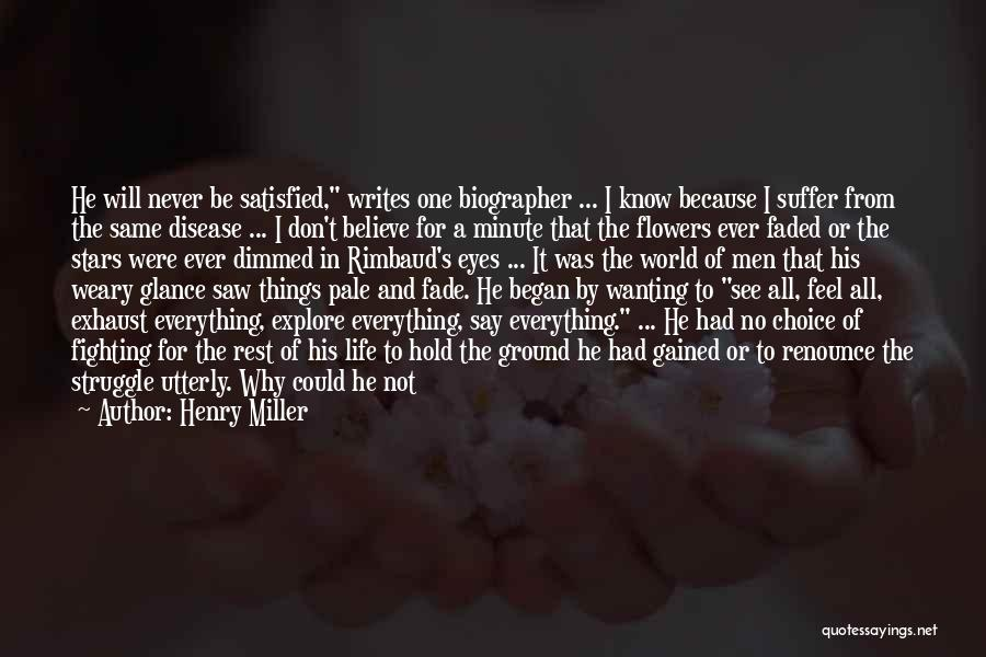 Wanting One Person Quotes By Henry Miller
