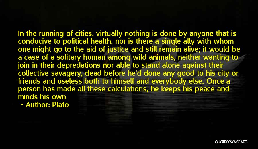 Wanting One Person Quotes By Plato