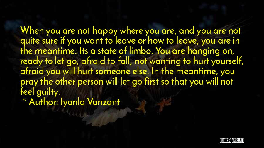 Wanting Someone Else To Be Happy Quotes By Iyanla Vanzant