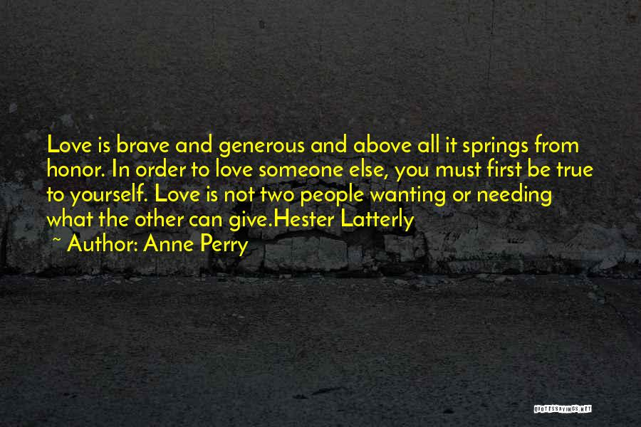 Wanting Someone Love Quotes By Anne Perry