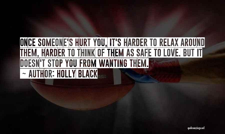 Wanting Someone Love Quotes By Holly Black