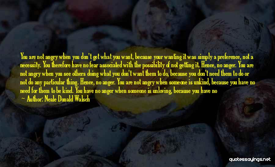 Wanting Someone Love Quotes By Neale Donald Walsch