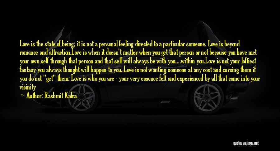 Wanting Someone Love Quotes By Rashmit Kalra