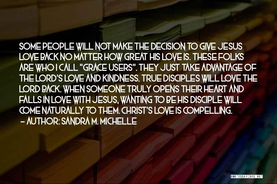 Wanting Someone Love Quotes By Sandra M. Michelle