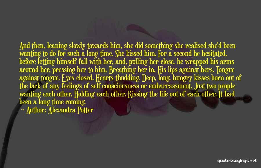 Wanting Someone To Fall In Love With You Quotes By Alexandra Potter