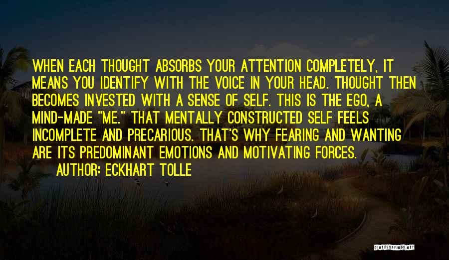 Wanting Someone's Attention Quotes By Eckhart Tolle