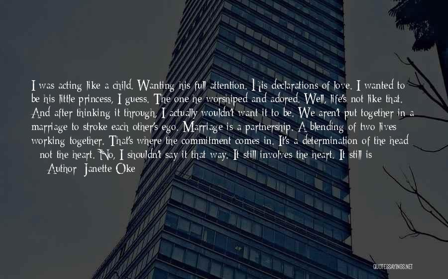 Wanting Someone's Attention Quotes By Janette Oke