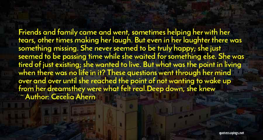 Wanting Something In Life Quotes By Cecelia Ahern