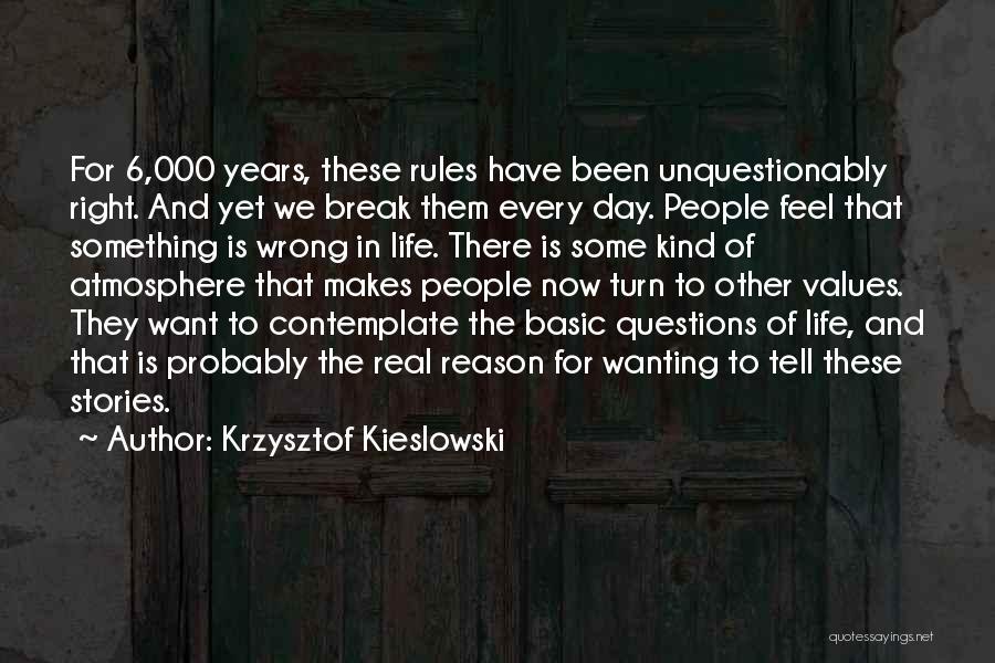Wanting Something In Life Quotes By Krzysztof Kieslowski