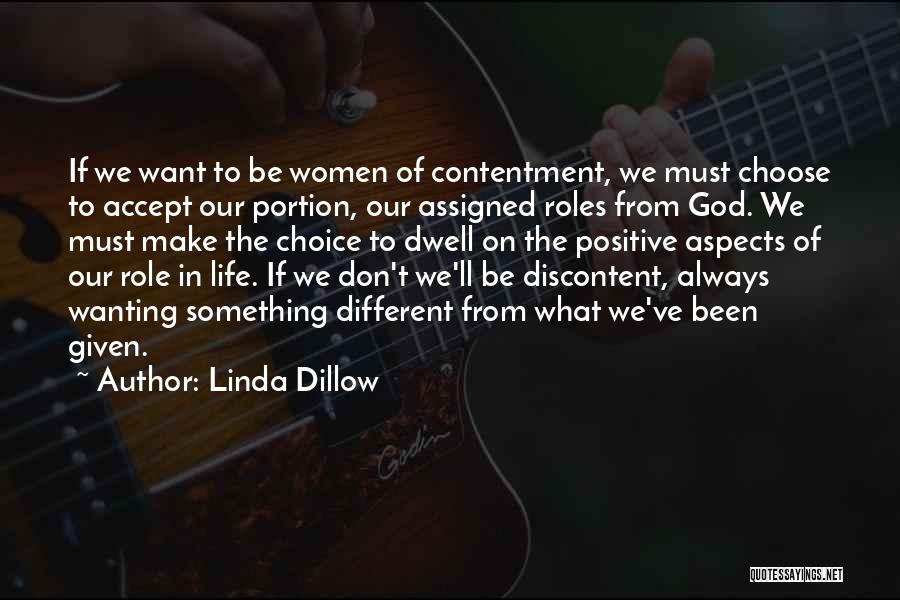 Wanting Something In Life Quotes By Linda Dillow