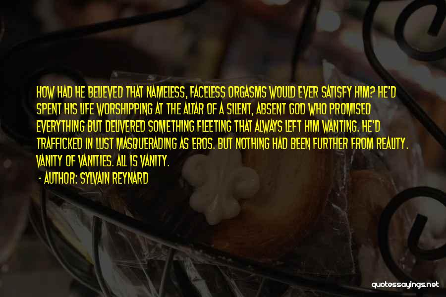 Wanting Something In Life Quotes By Sylvain Reynard