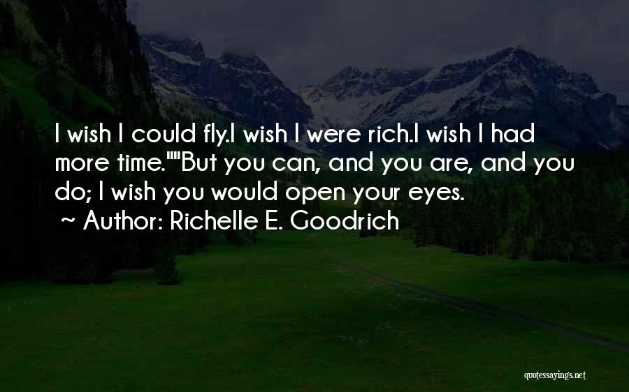 Wanting To Fly Quotes By Richelle E. Goodrich