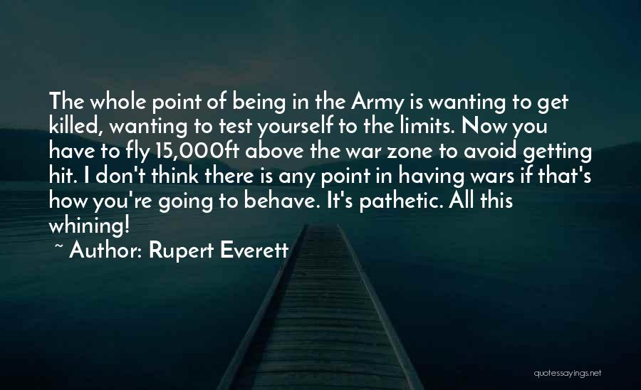 Wanting To Fly Quotes By Rupert Everett