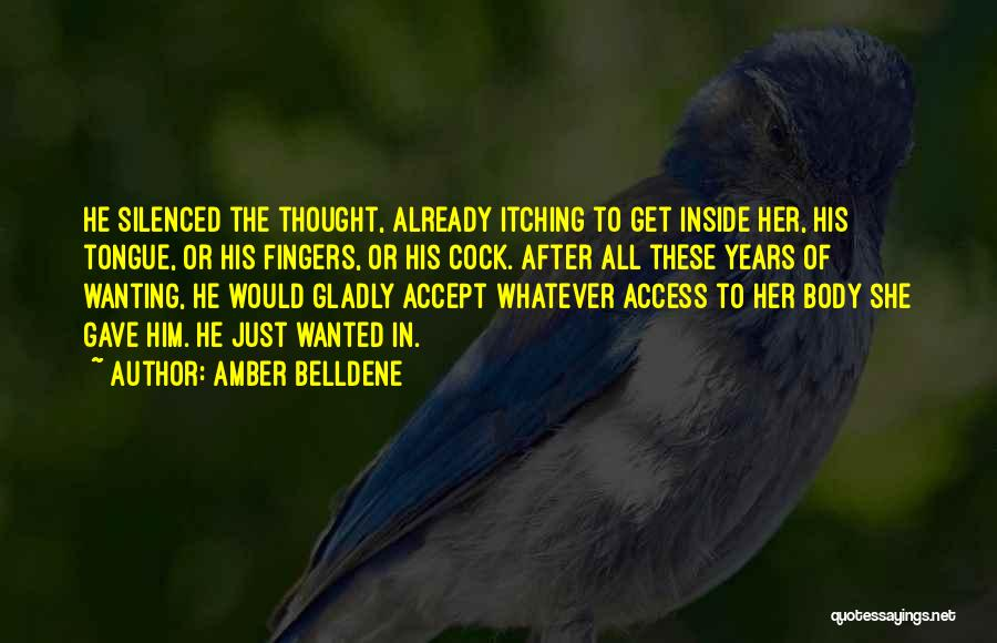 Wanting To Love Yourself Quotes By Amber Belldene