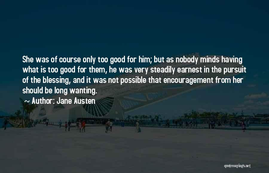 Wanting To Love Yourself Quotes By Jane Austen