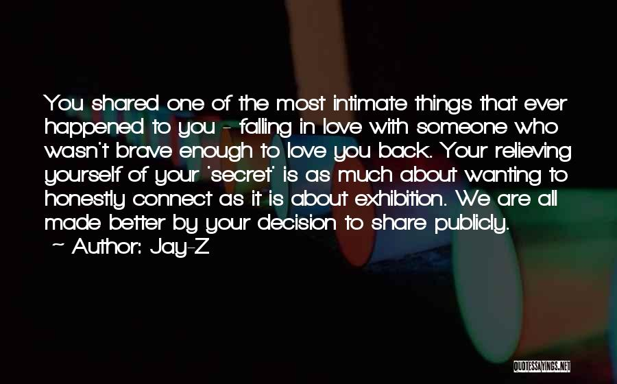Wanting To Love Yourself Quotes By Jay-Z