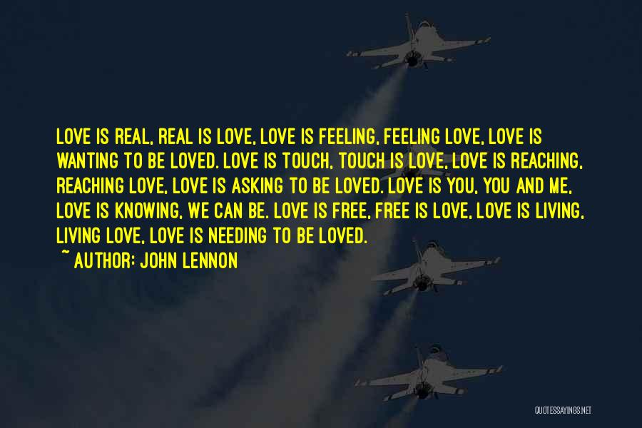 Wanting To Love Yourself Quotes By John Lennon