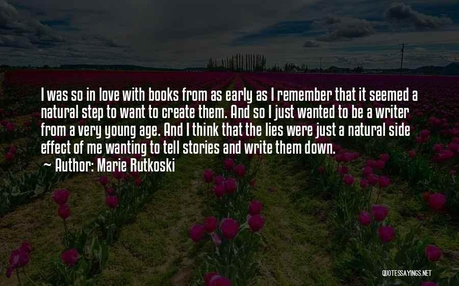 Wanting To Love Yourself Quotes By Marie Rutkoski