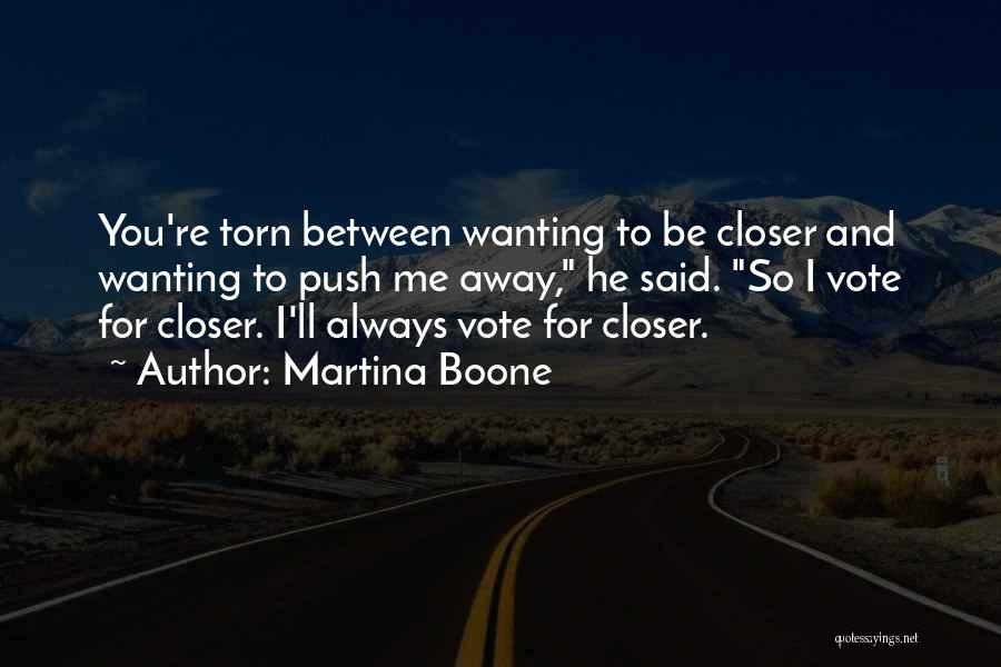 Wanting To Love Yourself Quotes By Martina Boone