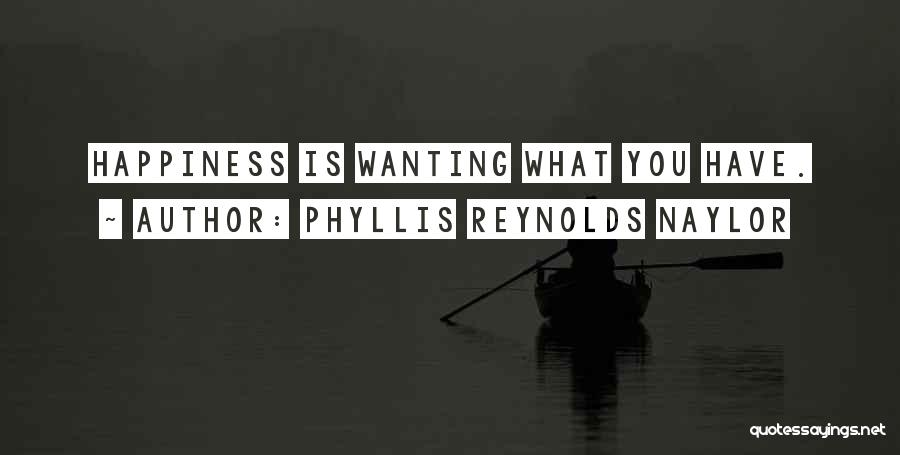 Wanting To Love Yourself Quotes By Phyllis Reynolds Naylor