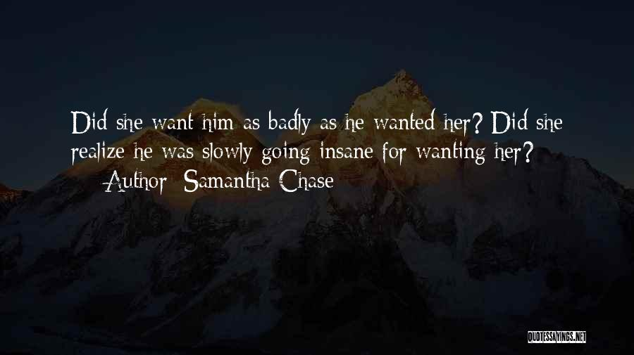 Wanting To Love Yourself Quotes By Samantha Chase