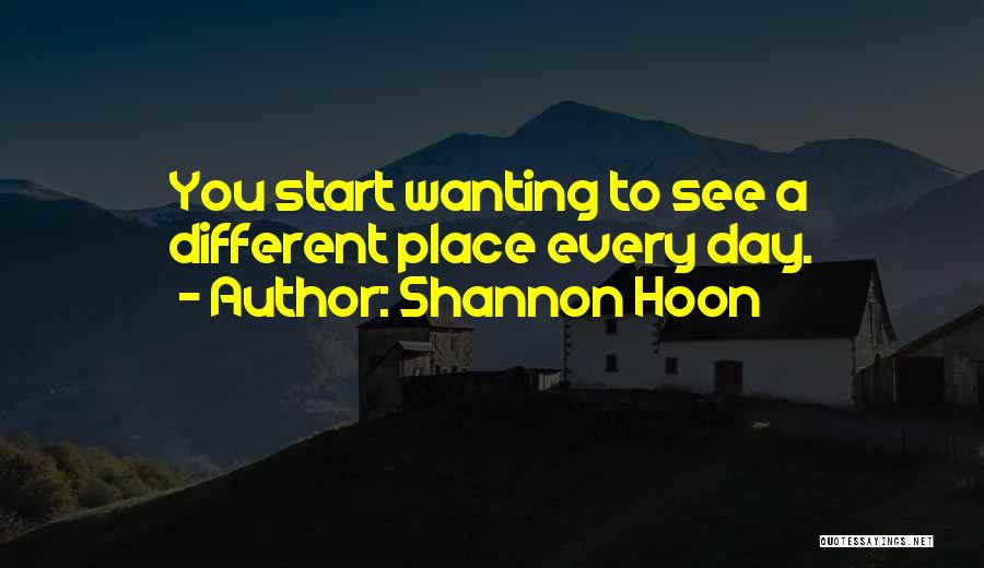 Wanting To Start Over With Someone Quotes By Shannon Hoon