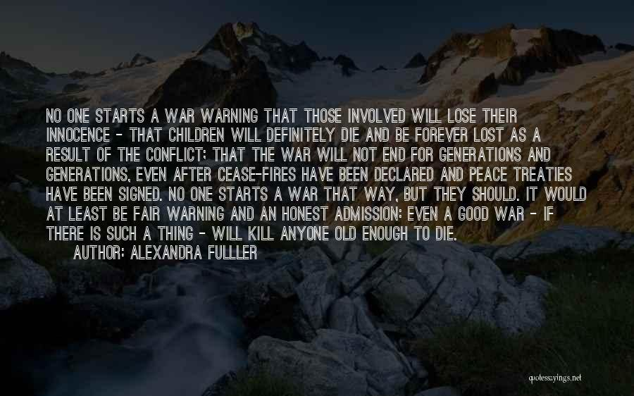 War And Innocence Quotes By Alexandra Fulller