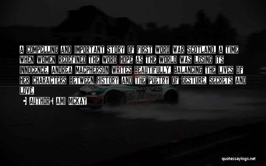 War And Innocence Quotes By Ami McKay