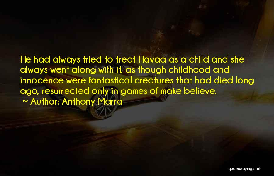 War And Innocence Quotes By Anthony Marra