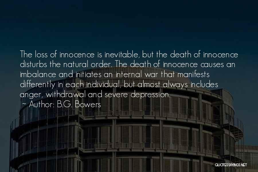 War And Innocence Quotes By B.G. Bowers