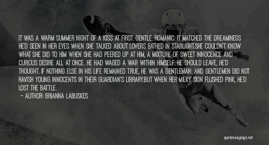 War And Innocence Quotes By Brianna Labuskes