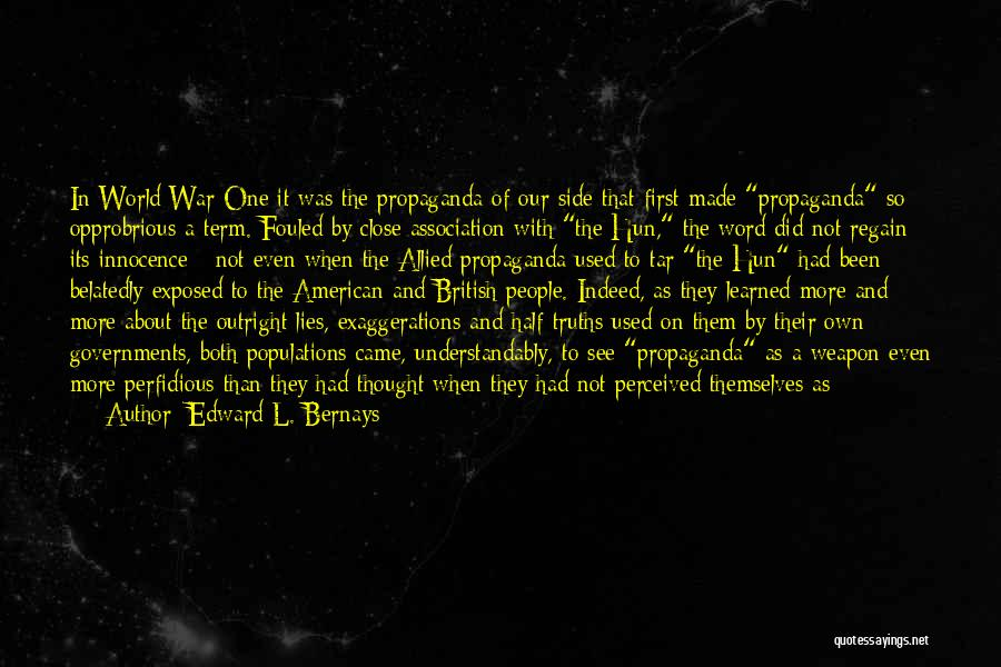 War And Innocence Quotes By Edward L. Bernays