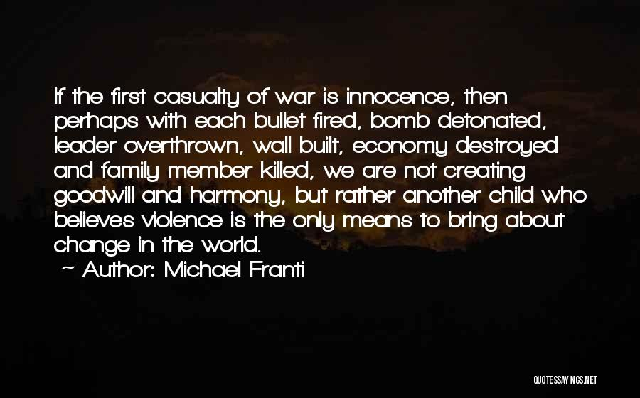 War And Innocence Quotes By Michael Franti