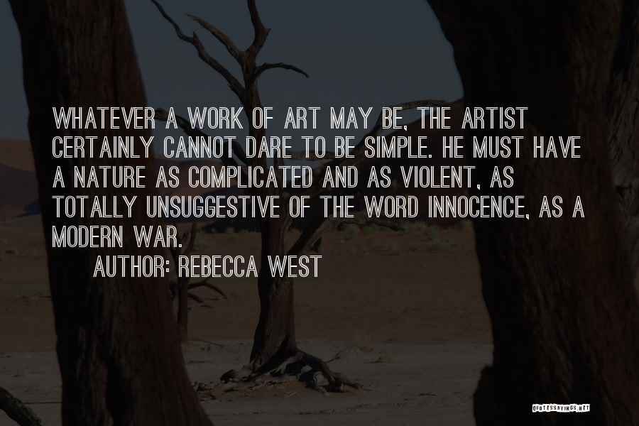 War And Innocence Quotes By Rebecca West