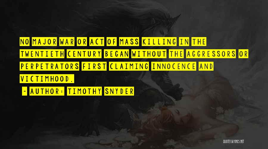 War And Innocence Quotes By Timothy Snyder