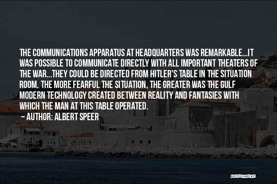 War And Technology Quotes By Albert Speer