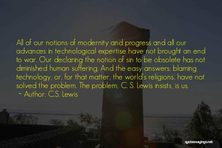 War And Technology Quotes By C.S. Lewis