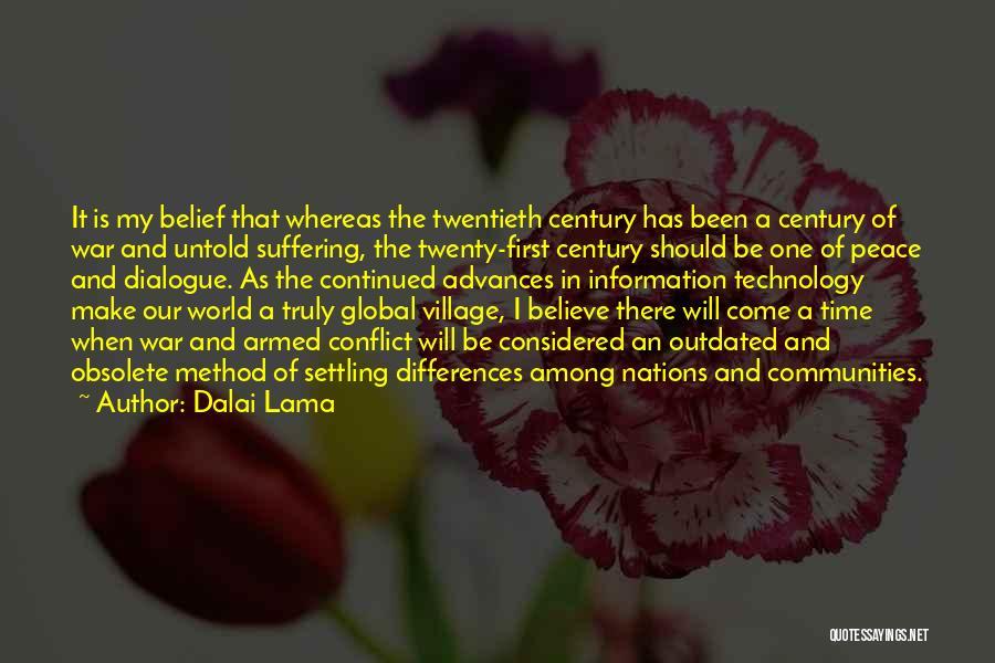 War And Technology Quotes By Dalai Lama