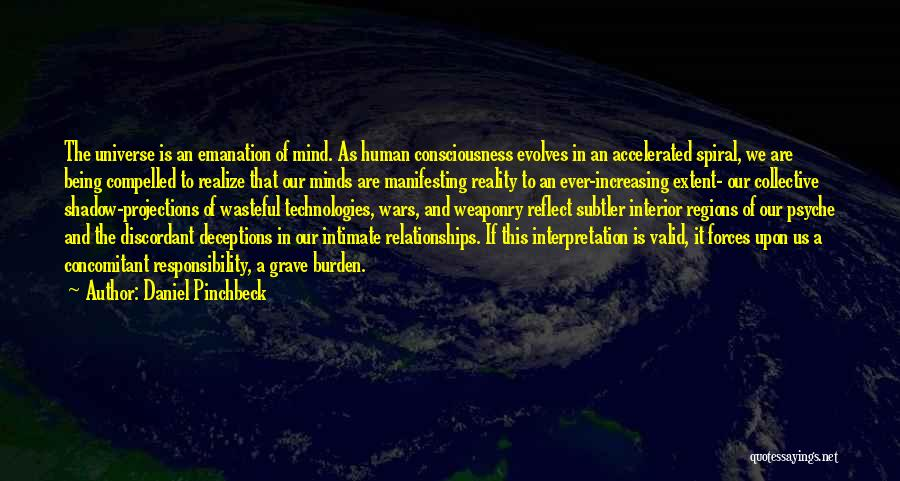 War And Technology Quotes By Daniel Pinchbeck