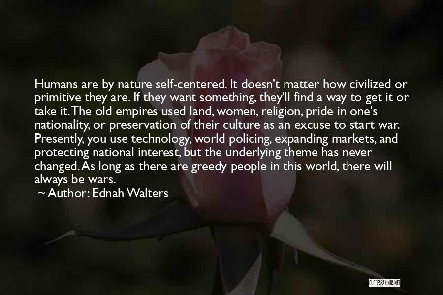 War And Technology Quotes By Ednah Walters