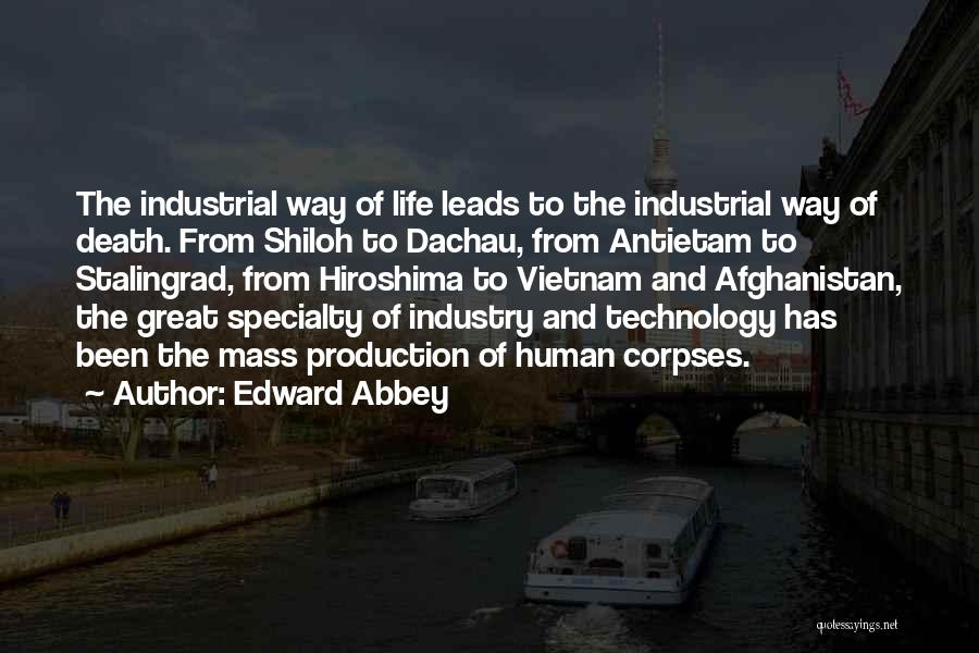 War And Technology Quotes By Edward Abbey