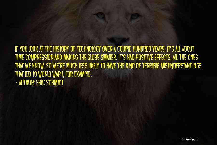 War And Technology Quotes By Eric Schmidt